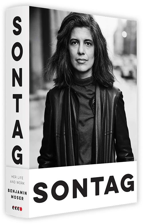 Sontag Her Life and Work Benjamin Moser